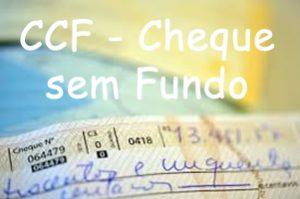 CCF - Cheque sem Fundo